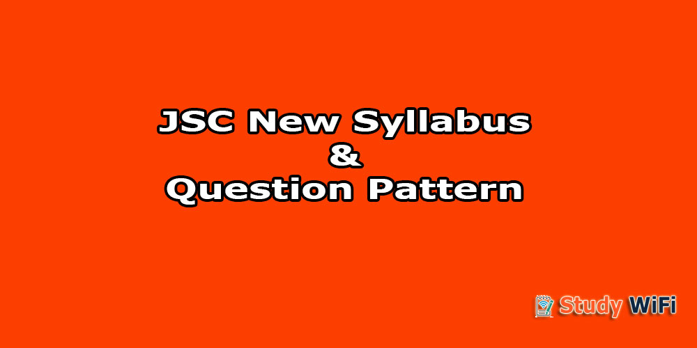 JSC New Syllabus with Question Pattern